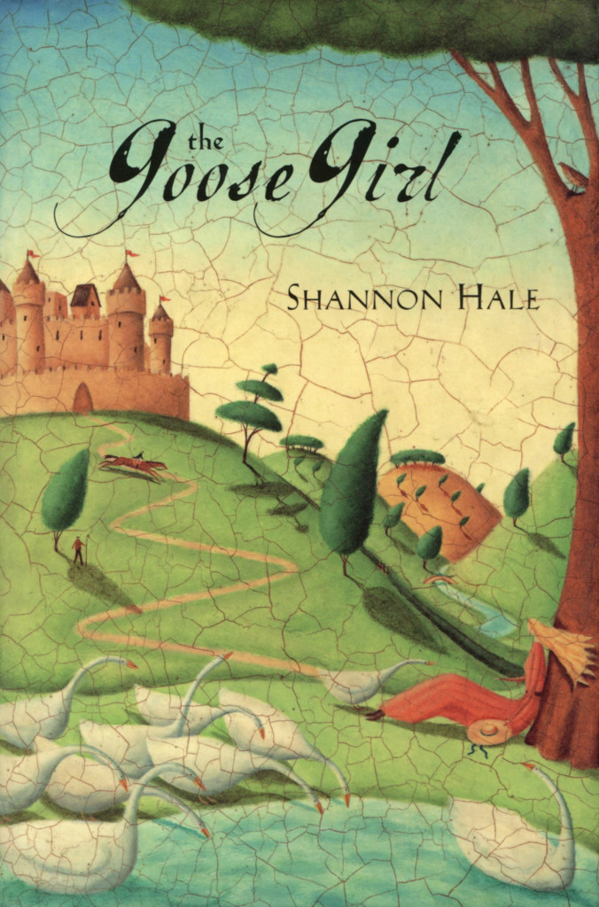 """""""The Goose Girl"""" by Shannon Hale."""