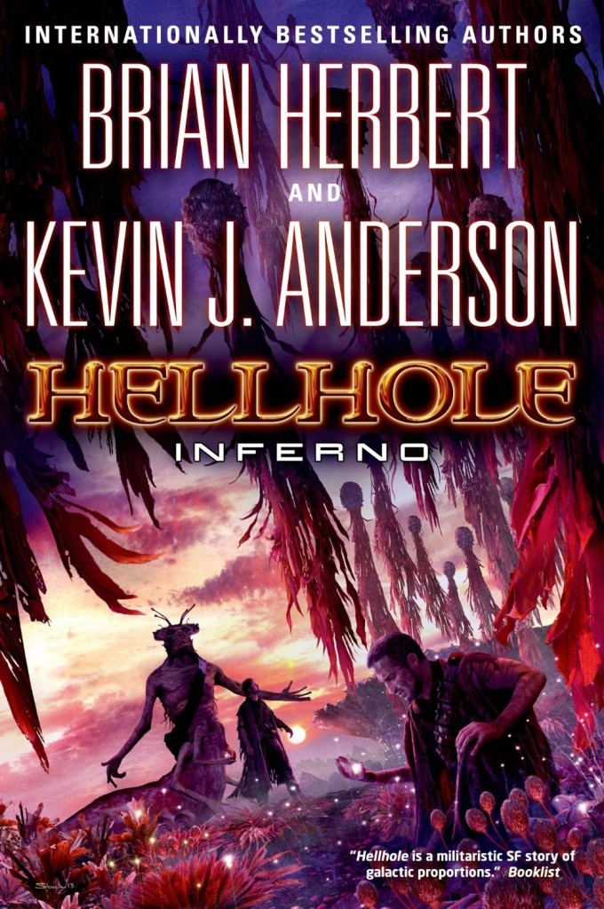 """Hellhole: Inferno"" by Brian Herbert and Kevin J. Anderson."