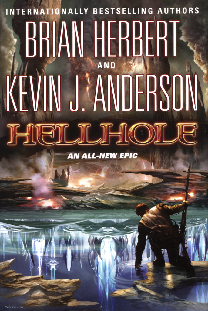 """Hellhole"" by Brian Herbert and Kevin J Anderson."