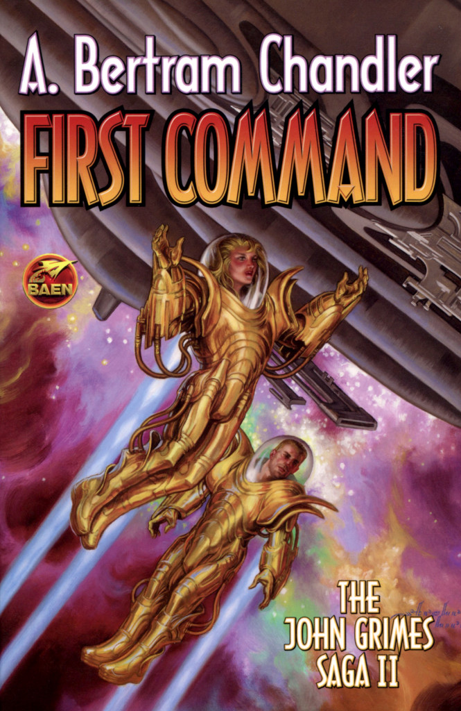 """First Command - The John Grimes Saga II"" by A Bertram Chandler."