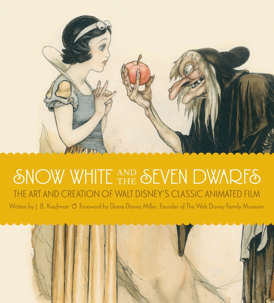 """""""Snow White and the Seven Dwarfs - The Art and Creation of Walt Disney's Classic Animated Film"""" by J.B. Kaufman."""