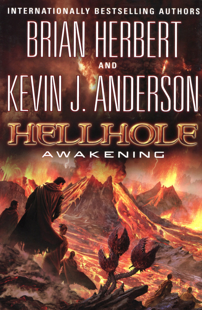 """Hellhole: Awakening"" by Brian Herbert and Kevin J. Anderson."