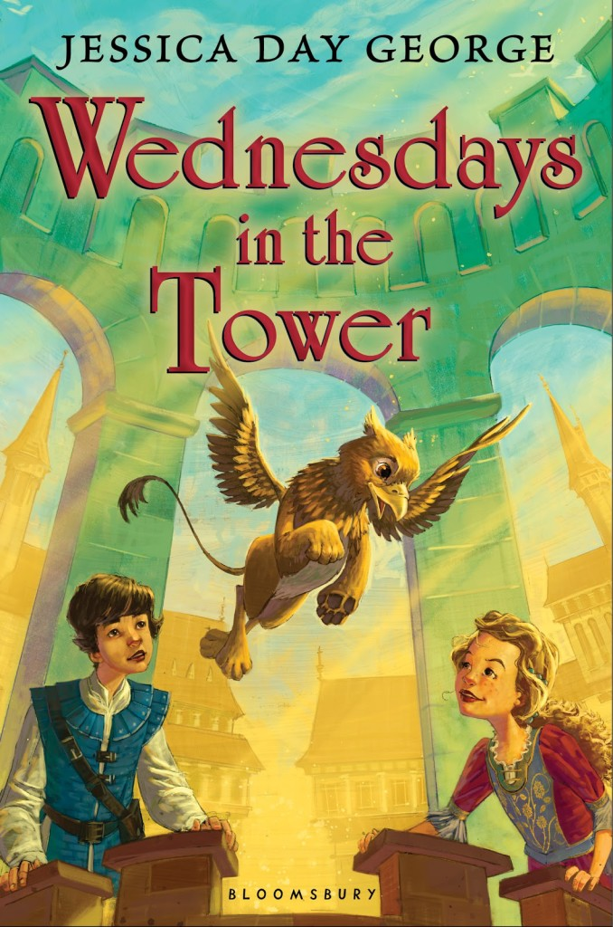 """""""Wednesdays in the Tower"""" by Jessica Day George."""