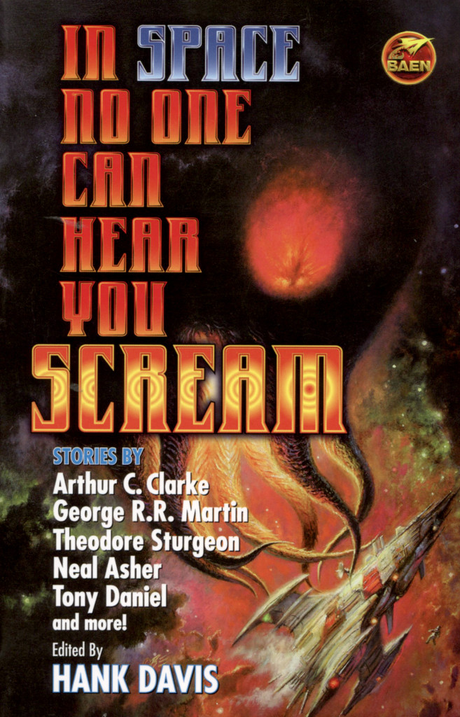 """In Space No One Can Hear You Scream"" edited by Hank Davis."