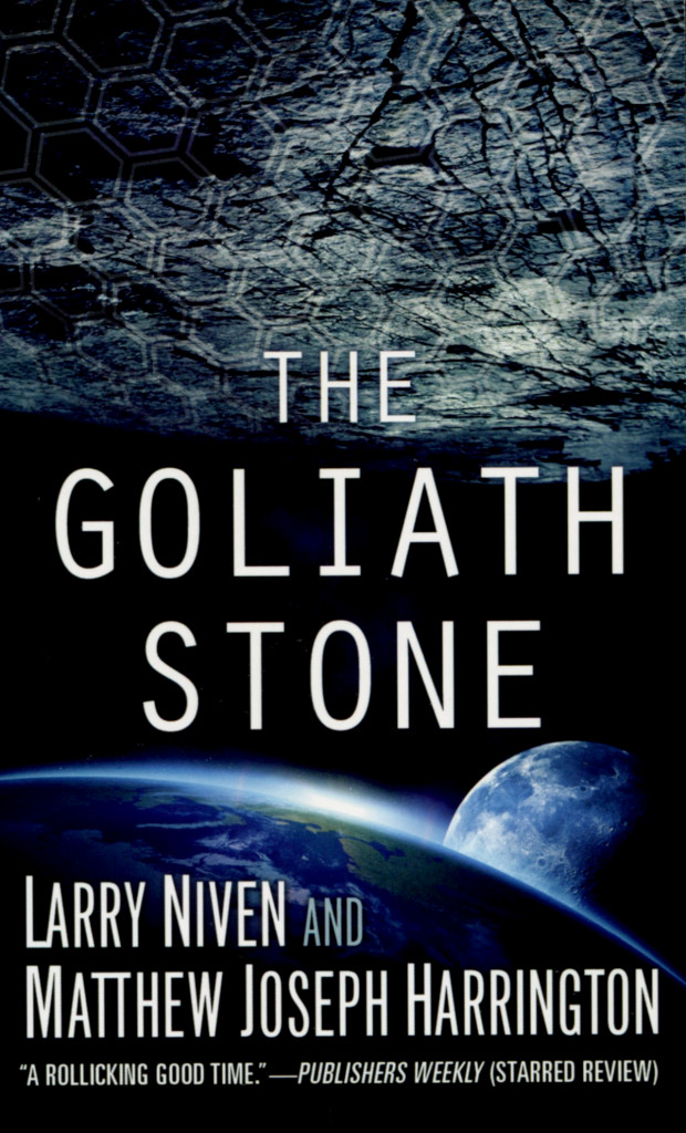 """The Goliath Stone"" by Larry Niven and Matthew Joseph Harrington."