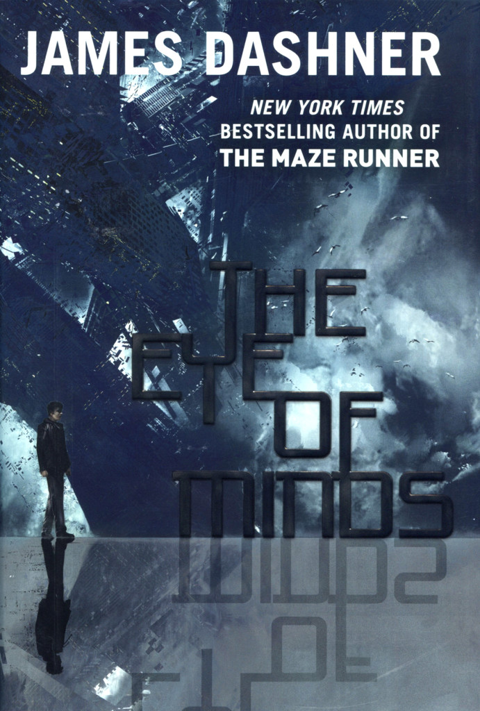 """The Eye of Minds"" by James Dashner."