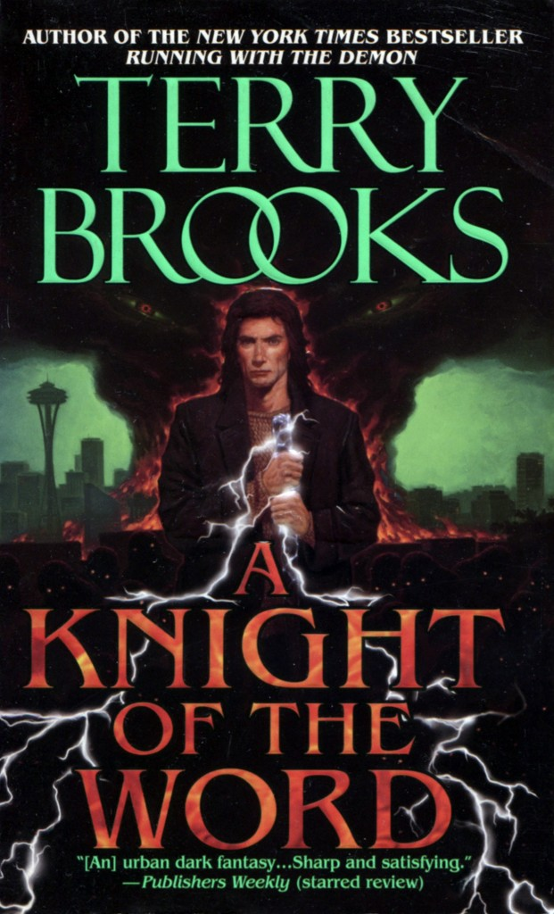 """""""A Knight of the Word"""" by Terry Brooks."""