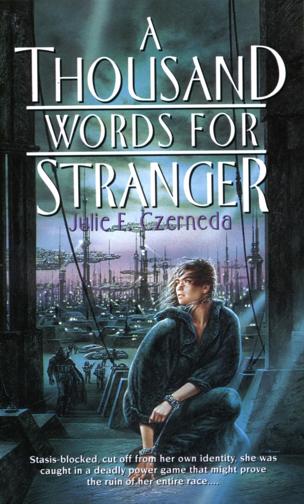 """""""A Thousand Words for Stranger"""" by Julie E. Czerneda."""