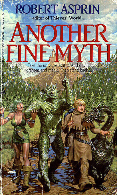 """Another Fine Myth"" by Robert Asprin."