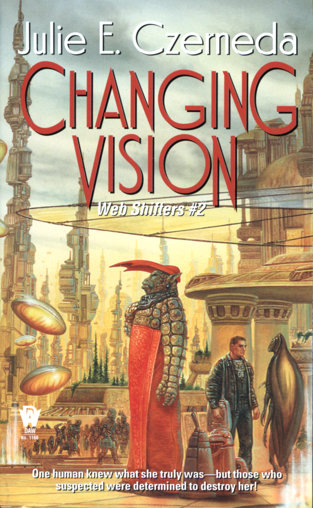 """Changing Vision"" by Julie E. Czerneda."