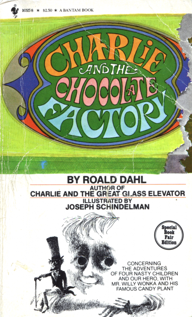 """""""Charlie and the Chocolate Factory"""" by Roald Dahl."""