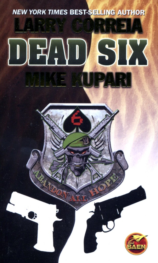 """Dead Six"" by Larry Correia and Mike Kupari."