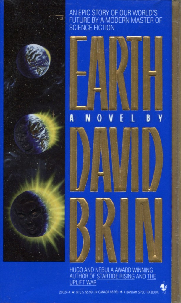 """Earth"" by David Brin."
