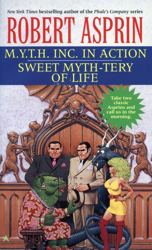 """""""M.Y.T.H. Inc. in Action"""" / """"Sweet Myth-tery of Life"""" by Robert Asprin."""