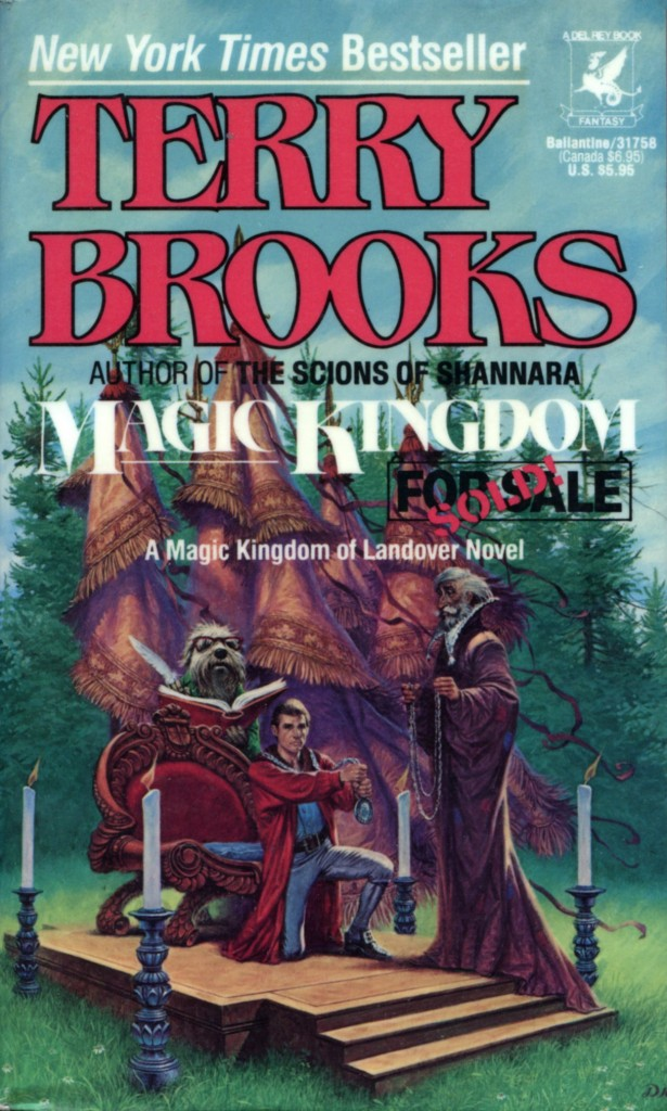 """Magic Kingdom For Sale - Sold!"" by Terry Brooks."