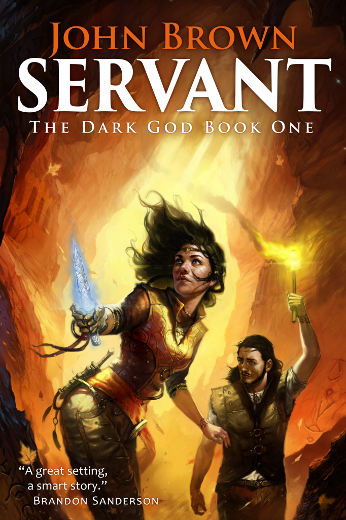 """Servant"" by John Brown. (The Dark God, Book One), ISBN-13 97819404270304."