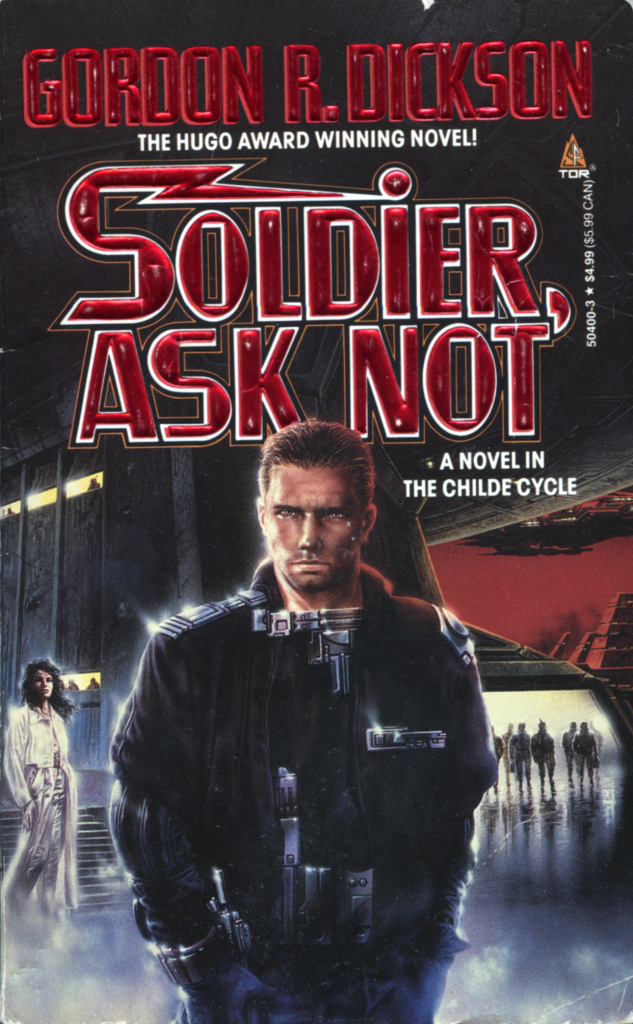 """Soldier, Ask Not"" by Gordon R. Dickson."