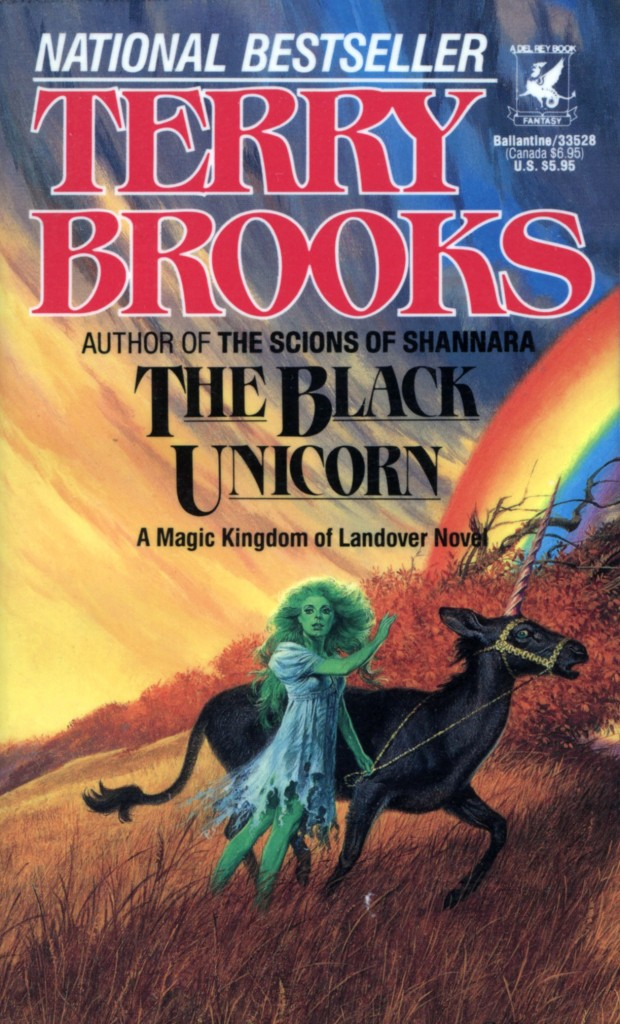 """The Black Unicorn"" by Terry Brooks."