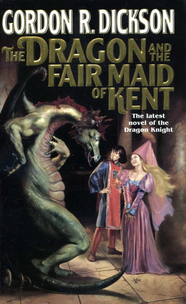 """The Dragon and the Fair Maid of Kent"" by Gordon R. Dickson."