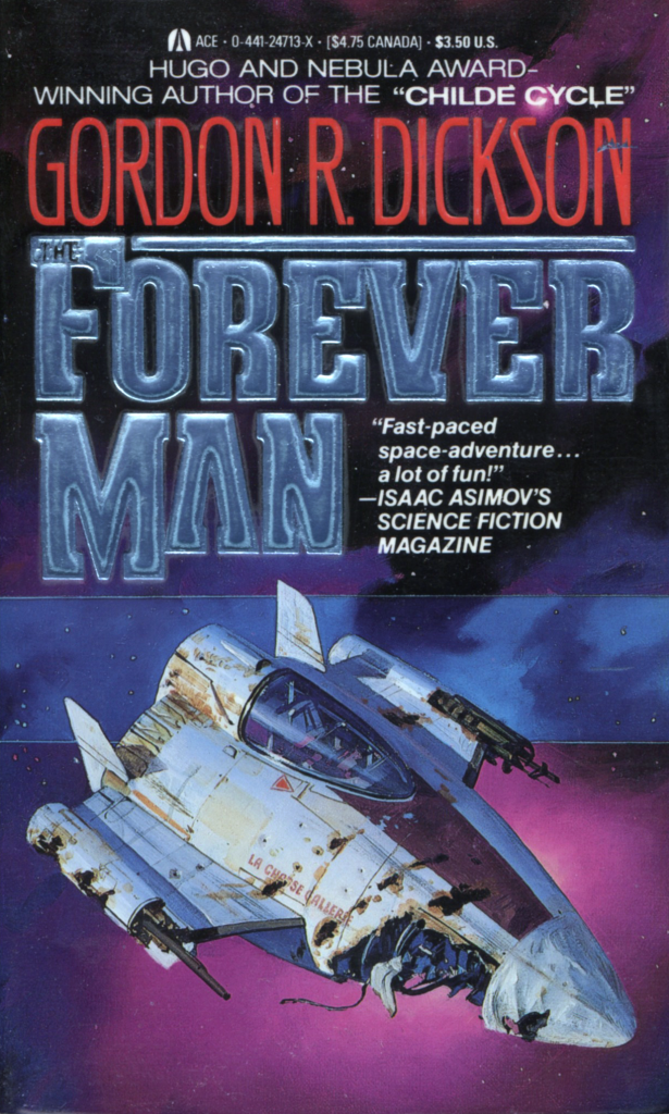 """The Forever Man"" by Gordon R. Dickson."