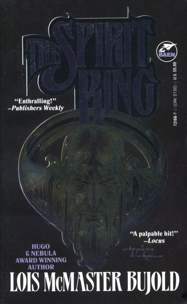 """""""The Spirit Ring"""" by Lois McMaster Bujold."""