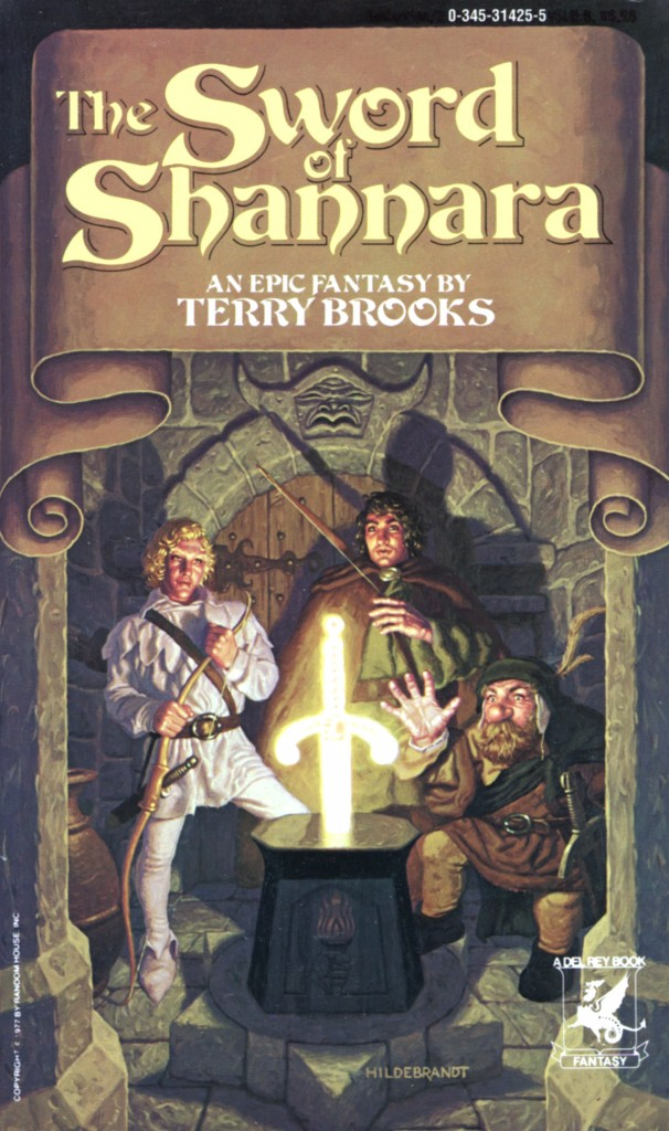 """The Sword of Shannara"" by Terry Brooks."
