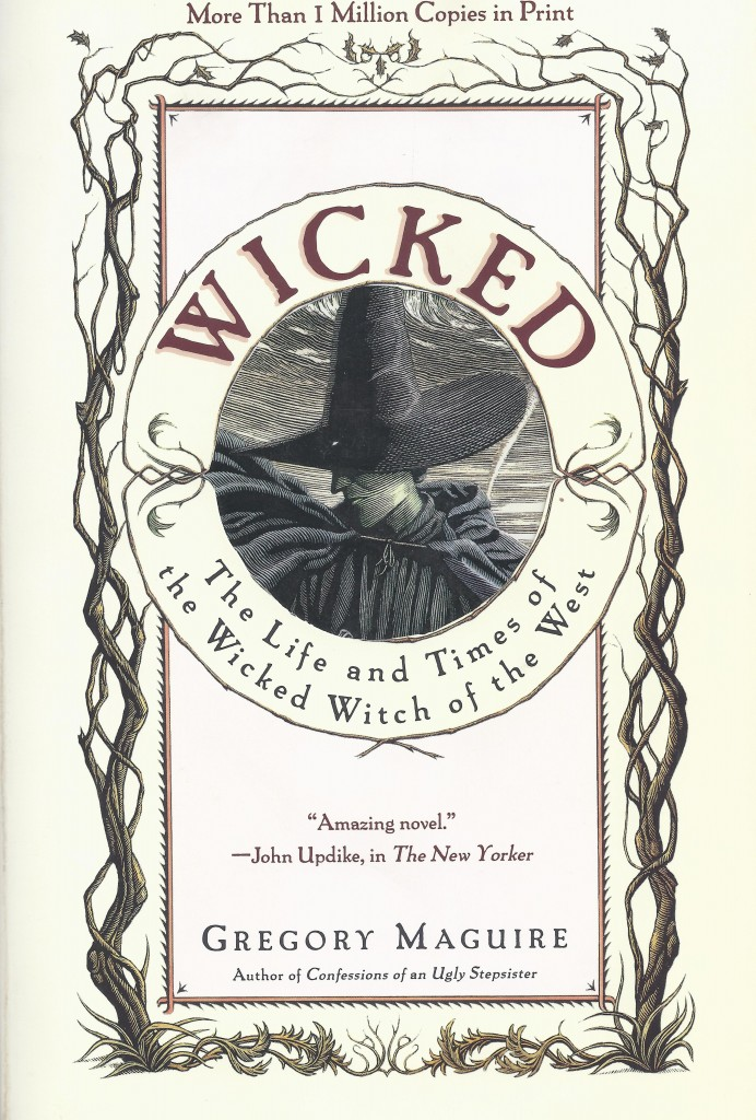 """Wicked"" by Gregory Maguire."
