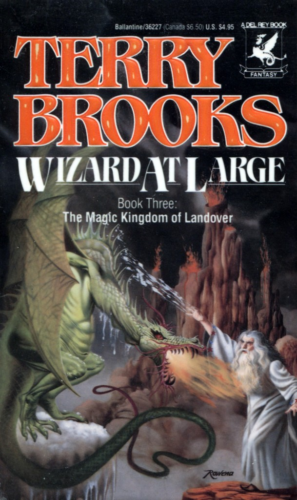 """Wizard at Large"" by Terry Brooks."