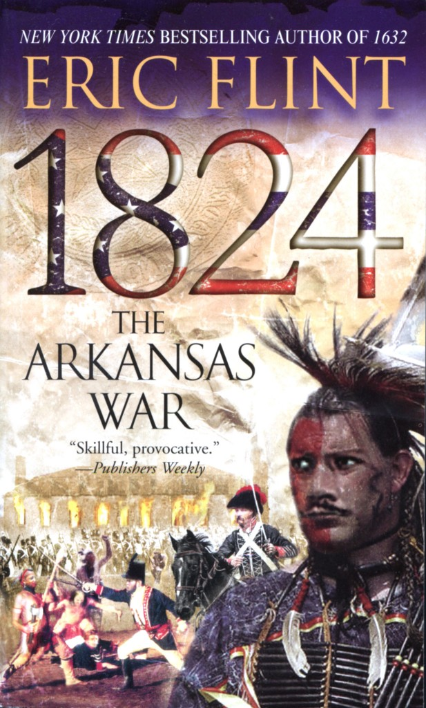 """1824: The Arkansas War"" by Eric Flint."