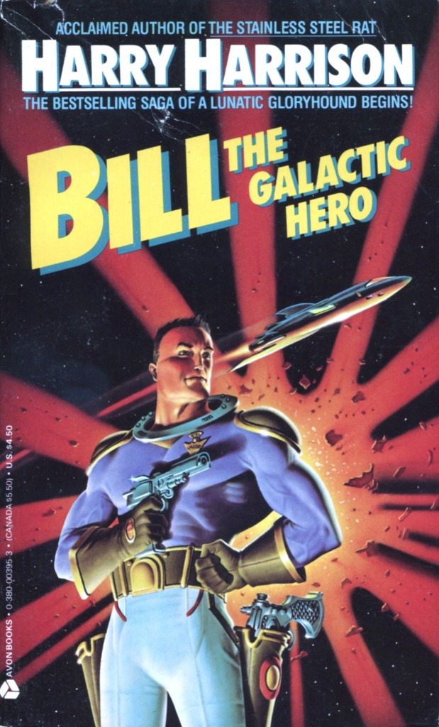 """Bill, the Galactic Hero"" by Harry Harrison."