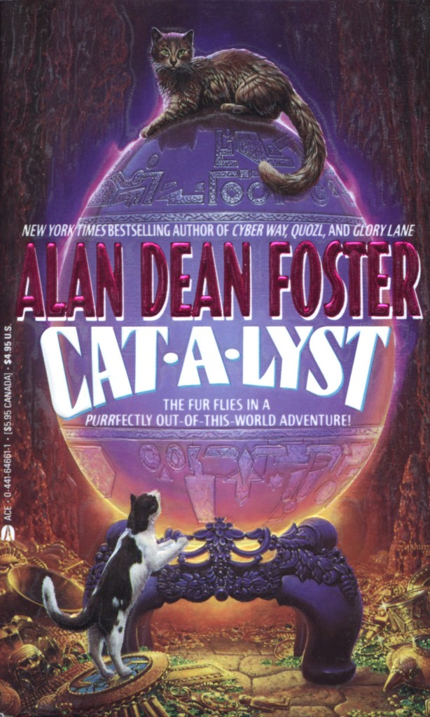 """Cat-A-Lyst"" by Alan Dean Foster."