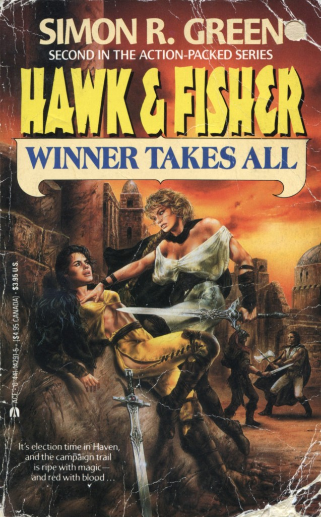 """""""Hawk & Fisher - Winner Takes All"""" by Simon R. Green."""