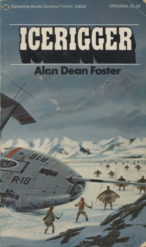 """Icerigger"" by Alan Dean Foster."