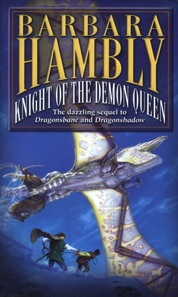 """Knight of the Demon Queen"" by Barbara Hambly."