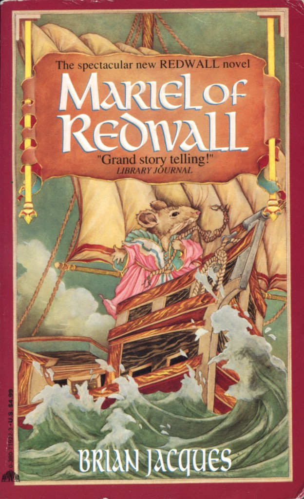 """Mariel of Redwall"" by Brian Jacques."