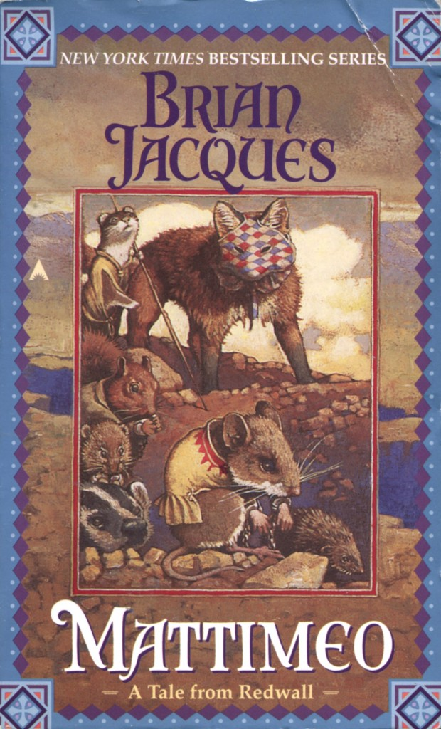 """Mattimeo"" by Brian Jacques."