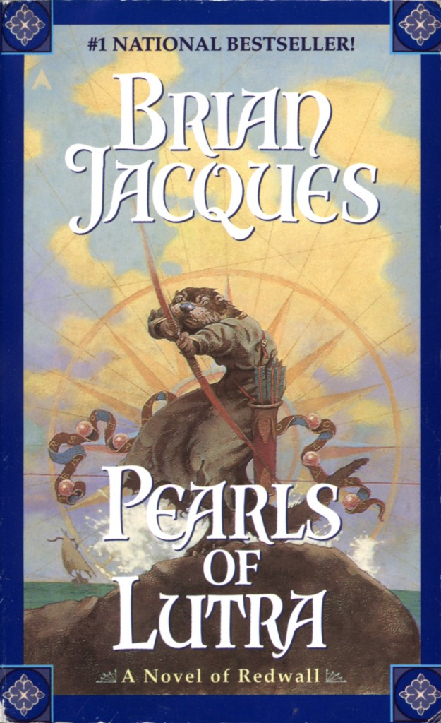 """Pearls of Lutra"" by Brian Jacques."