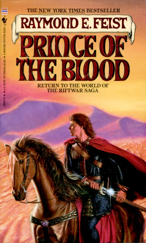 """""""Prince of the Blood"""" by Raymond E. Feist."""