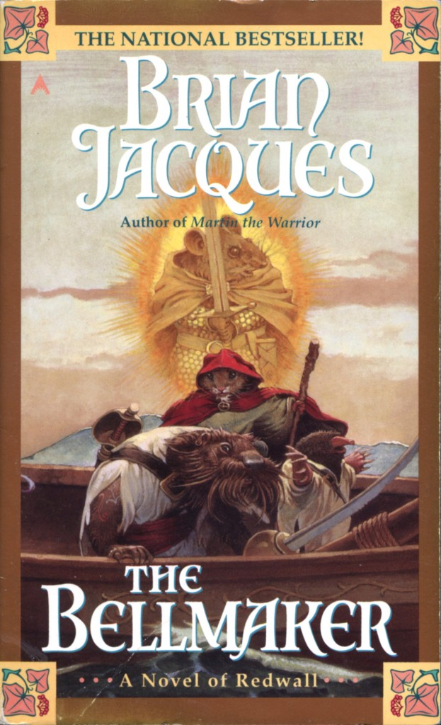 """The Bellmaker"" by Brian Jacques."