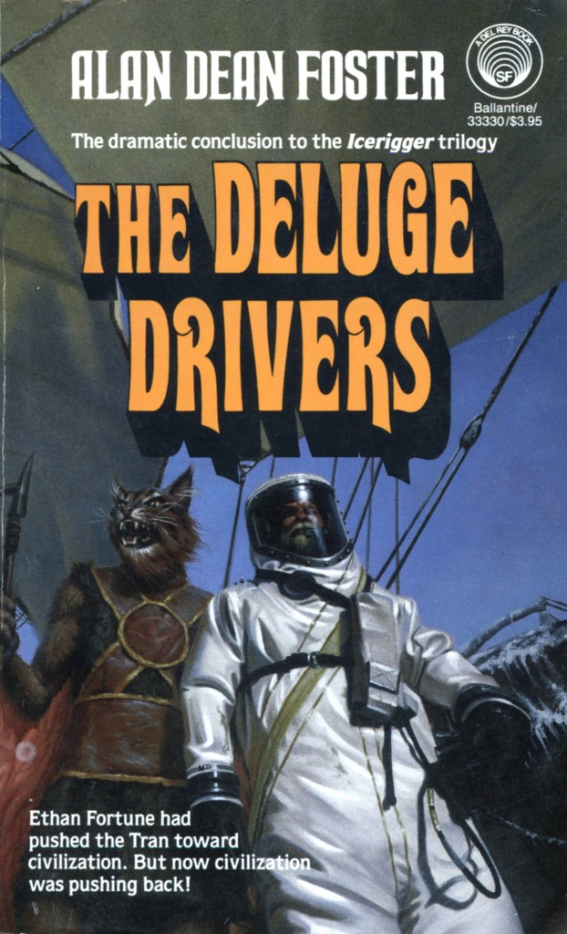 """The Deluge Drivers"" by Alan Dean Foster."