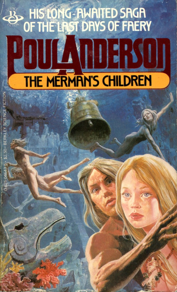 """The Merman's Children"" by Poul Anderson."