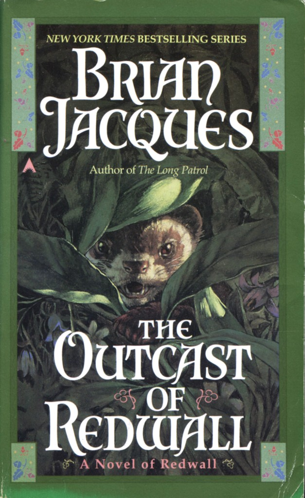 """""""The Outcast of Redwall"""" by Brian Jacques."""