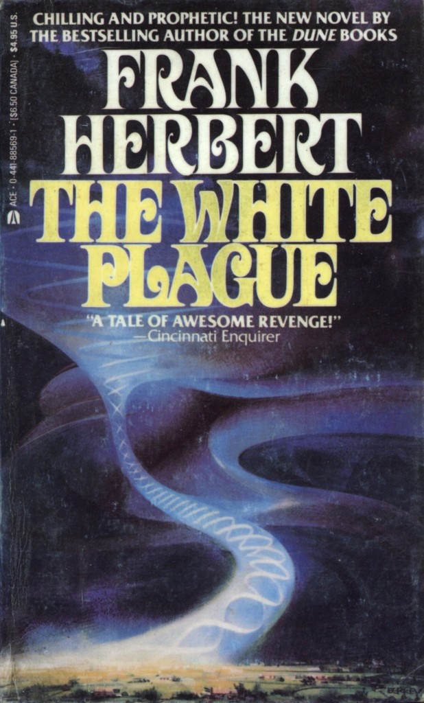 """""""The White Plague"""" by Frank Herbert."""