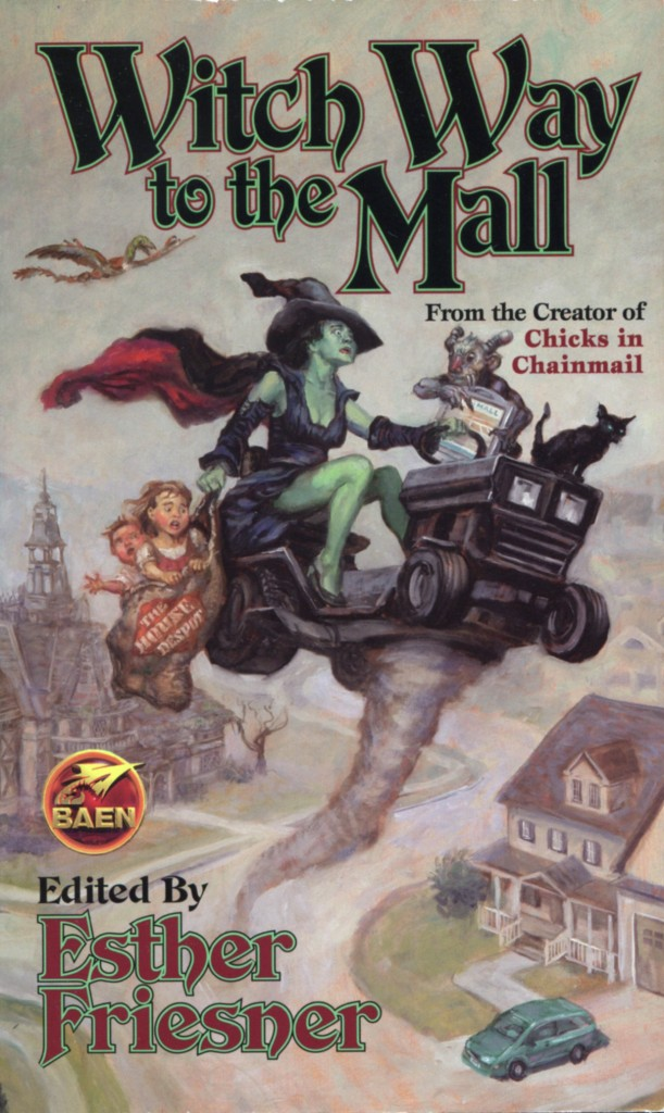 """Witch Way to the Mall"" edited by Esther Friesner."