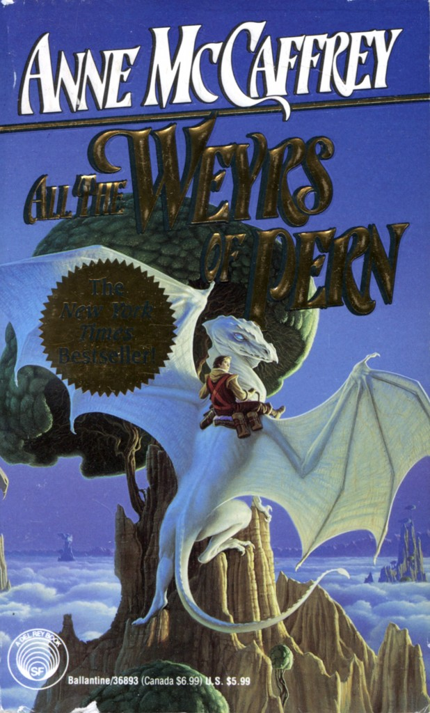 """All the Weyrs of Pern"" by Anne McCaffrey."