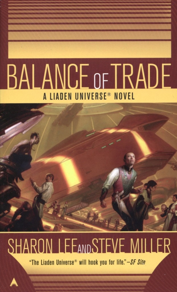 """Balance of Trade"" by Sharon Lee and Steve Miller."
