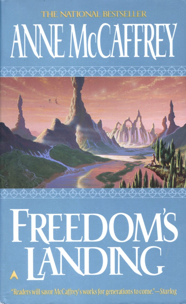 """Freedom's Landing"" by Anne McCaffrey."