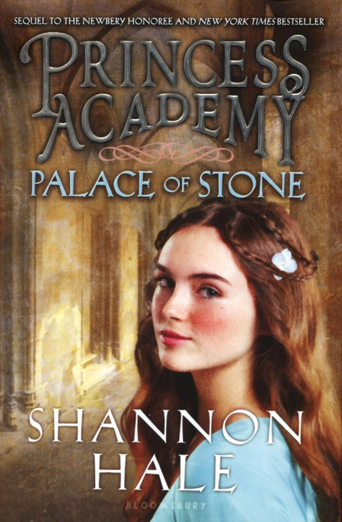 """Princess Academy: Palace of Stone"" by Shannon Hale."