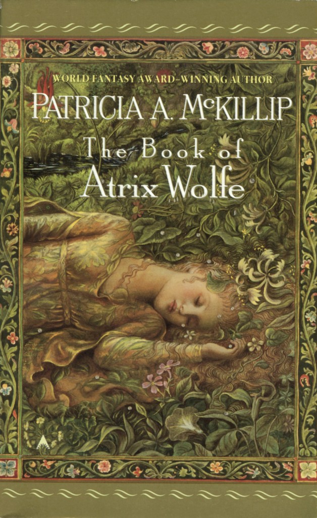 """The Book of Atrix Wolfe"" by Patricia A. McKillip."