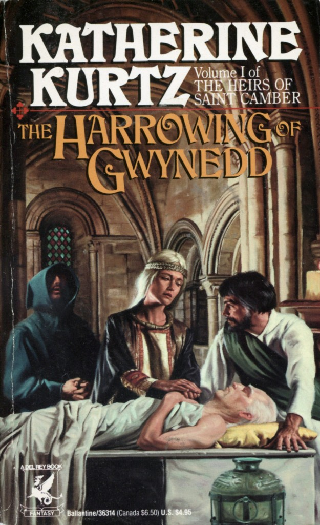 """The Harrowing of Gwynedd"" by Katherine Kurtz."